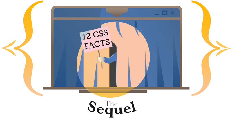 12 Little-known CSS Facts: The Sequel